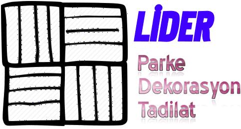 Lider Parke & Dekorasyon